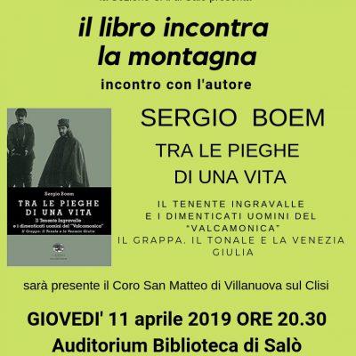 GIOVEDI' 11 APRILE ore 20,30 in Biblioteca a Salo' incontro con l'autore SERGIO BOEM accompagnato dal Coro San Matteo di Villanuova